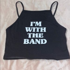 """""""I'm with the band"""" crop top"""